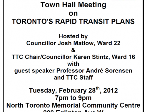 NOTICE: Town Hall Meeting on Toronto's Rapid Transit Plans hosted by Councillors Josh Matlow & Karen Stintz